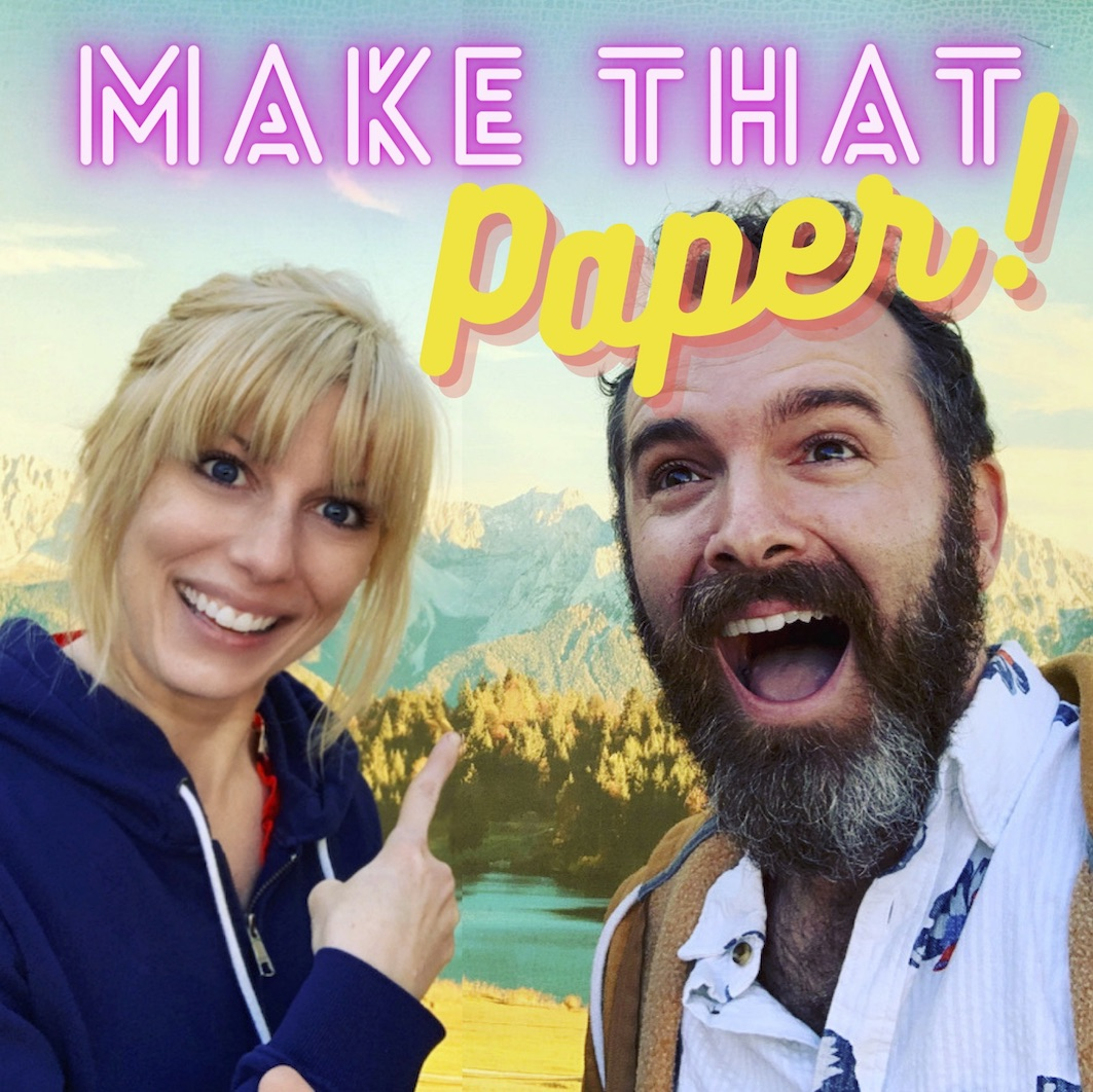 Make That Paper - Podcast 1